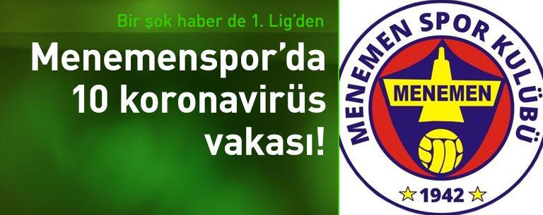 Menemenspor'da 10 koronavirüs vakası!
