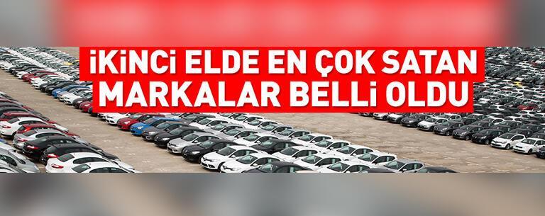 İkinci el araç piyasasında en çok satan markalar belli oldu