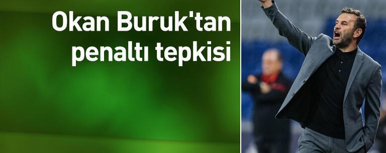 Okan Buruk'tan penaltı tepkisi