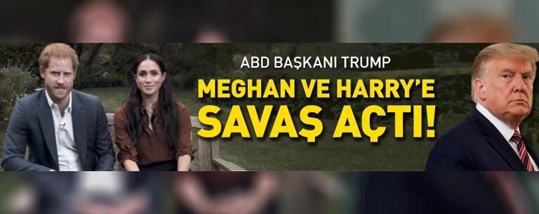Trump şimdi de Meghan ve Prens Harry'e karşı