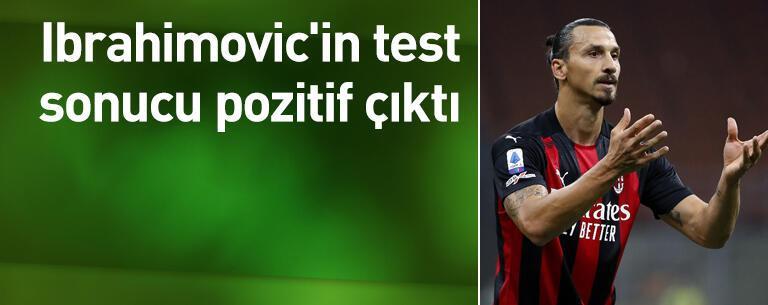 Zlatan'ın test sonucu pozitif çıktı