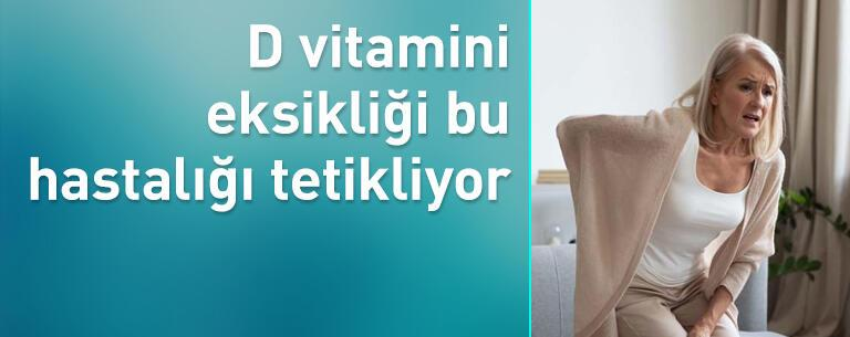 D vitamini eksikliği osteoporoz riskini artırıyor