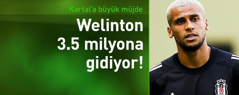 Welinton 3.5 milyon euroya gidiyor!