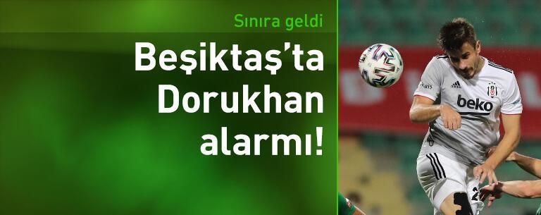 Beşiktaş'ta Dorukhan Toköz alarmı