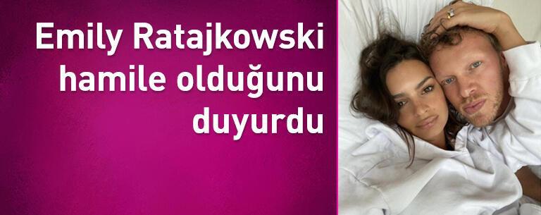 Emily Ratajkowski hamile olduğunu duyurdu