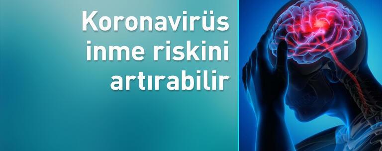 Kovid-19 inme riskini artırabilir