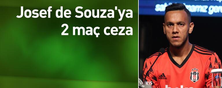 Josef de Souza'ya 2 maç ceza