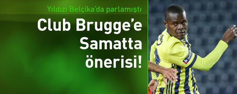 Club Brugge'e Samatta önerisi!