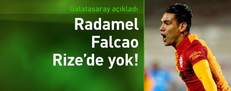Radamel Falcao Rize'de yok!