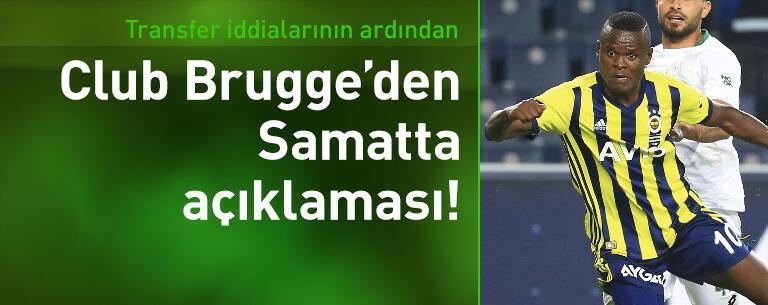 Club Brugge'den Samatta açıklaması!