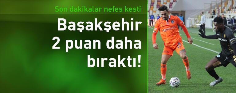 Yeni Malatyaspor - Başakşehir: 1-1