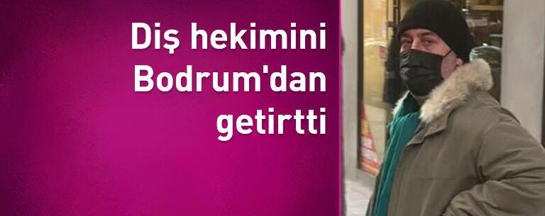 Cem Yılmaz diş hekimini Bodrum'dan getirtti