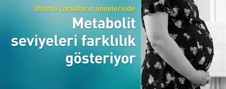 Metabolit seviyeleri farklılıklar gösteriyor