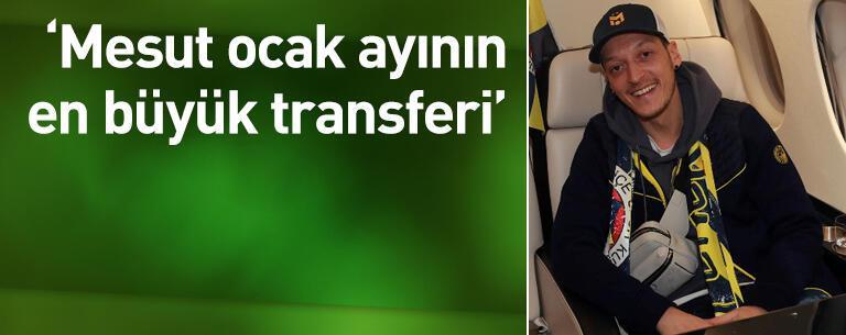 Mesut ocak ayının en büyük transferi