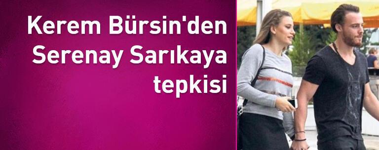 Kerem Bürsin'den Serenay Sarıkaya tepkisi