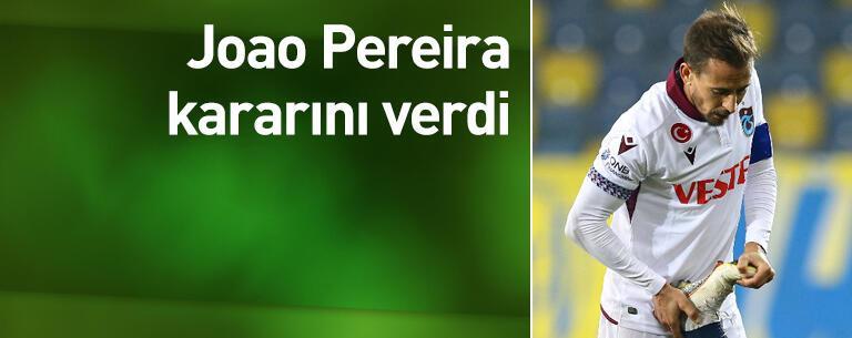 Joao Pereira kararını verdi