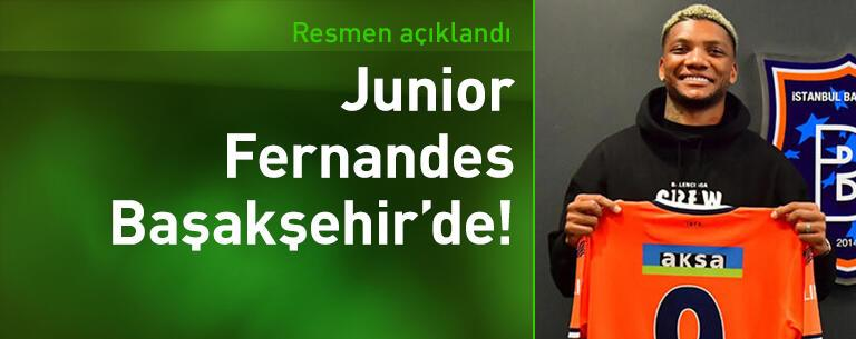 Başakşehir Junior Fernandes transferini açıkladı!