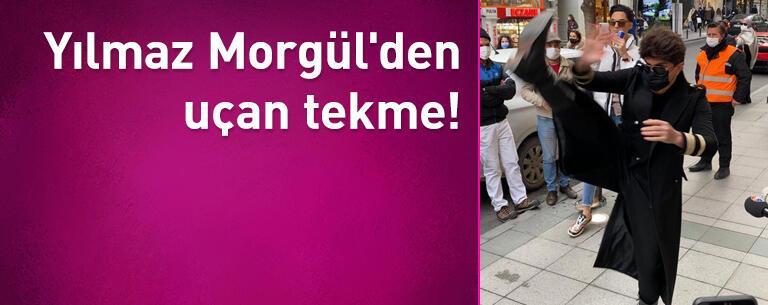 Yılmaz Morgül'den uçan tekme!