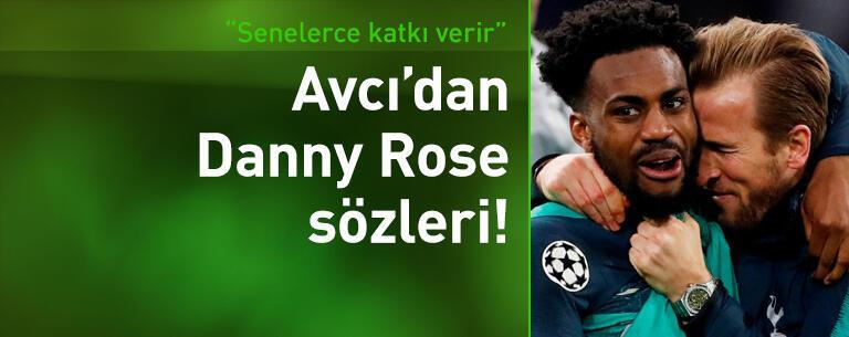 Abdullah Avcı: Danny Rose'u kaçırmayalım!