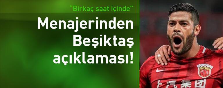 Hulk'un menajerinden Beşiktaş açıklaması!
