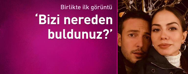 Demet Özdemir ile Oğuzhan Koç ilk kez görüntülendi!