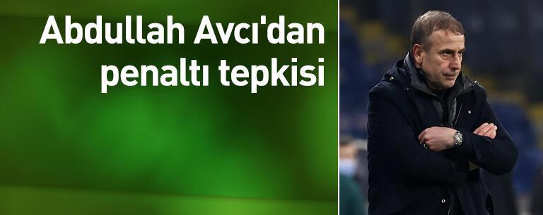 Abdullah Avcı'dan penaltı tepkisi