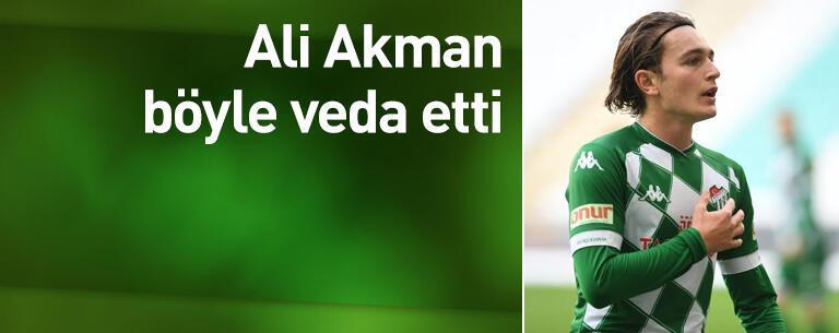 Ali Akman böyle veda etti