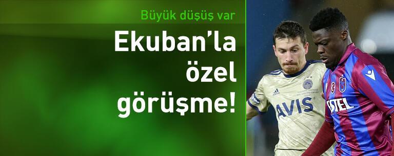 Trabzonspor'da Ekuban'la özel görüşme