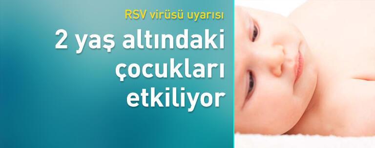 RSV virüsü uyarısı! 2 yaş altı bebekleri etkiliyor