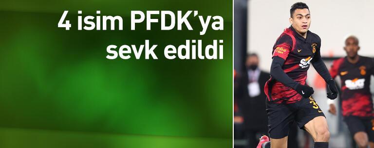 4 isim PFDK'ya sevk edildi