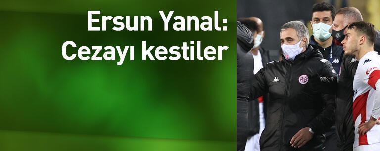 Ersun Yanal: Cezayı kestiler