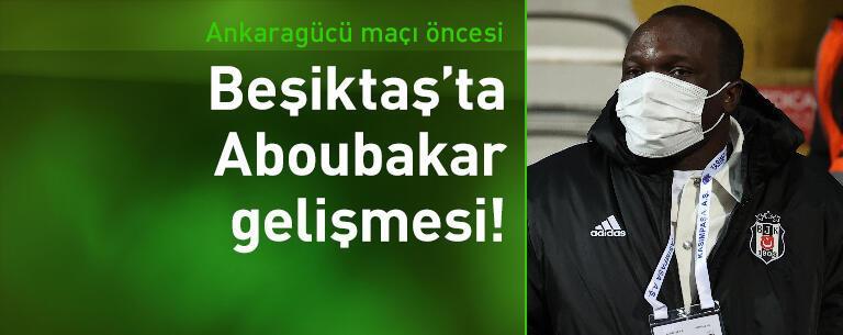 Beşiktaş'ta Aboubakar gelişmesi!