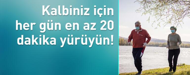 Kalbiniz için her gün en az 20 dakika yürüyün!
