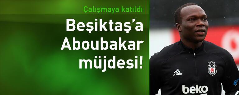 Beşiktaş'ta Aboubakar çalışmaya katıldı