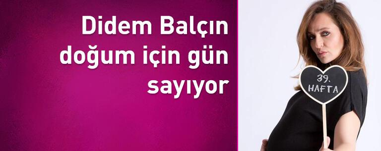 Didem Balçın doğum için gün sayıyor!