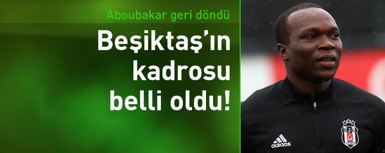 Beşiktaş'ın Sivasspor maçı kadrosu belli oldu