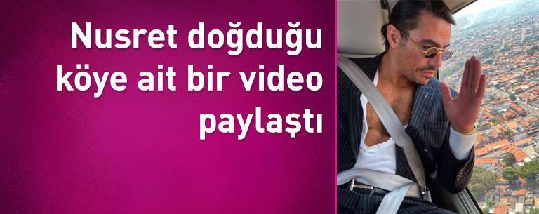 Nusret doğduğu köye ait bir video paylaştı