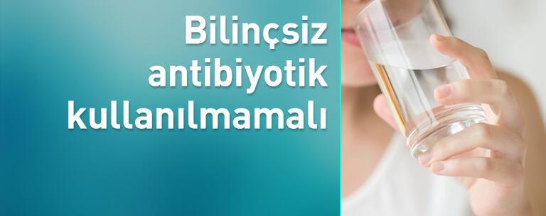 Bilinçsiz antibiyotik kullananlara kötü haber