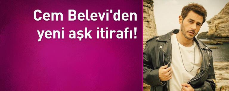 Cem Belevi'den yeni aşk itirafı!