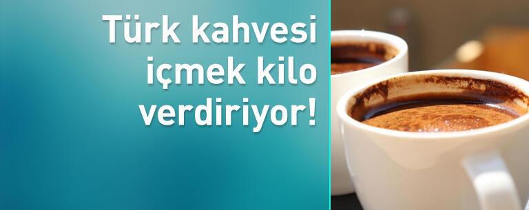 İftardan 1 saat sonra Türk kahvesi içmek kilo verdiriyor!