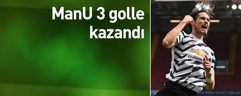 ManU 3 golle kazandı