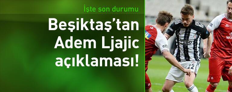 Beşiktaş'tan Adem Ljajic açıklaması!