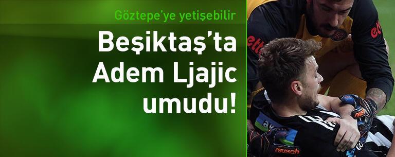 Adem Ljajic Göztepe maçına yetişebilir