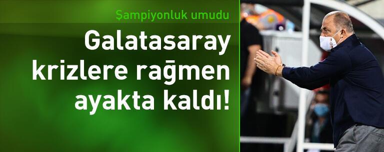 Galatasaray krizlere rağmen ayakta kaldı