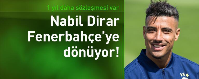 Nabil Dirar Fenerbahçe'ye dönüyor