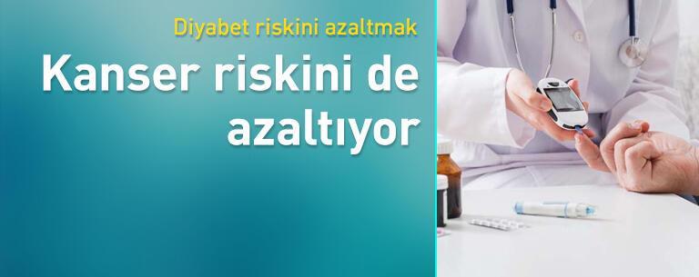 Diyabet riskini azaltmak, kanser riskini de azaltıyor