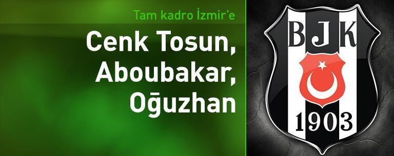Beşiktaş İzmir'e tam kadro gidiyor