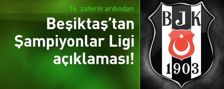 Beşiktaş'tan Şampiyonlar Ligi açıklaması!