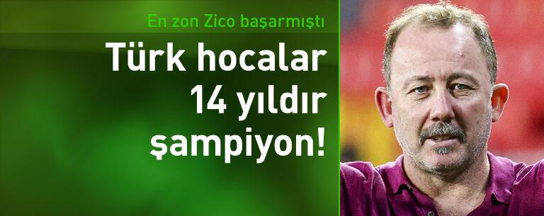 Türk hocalar 14 sezondur şampiyonluğu kaptırmıyor!
