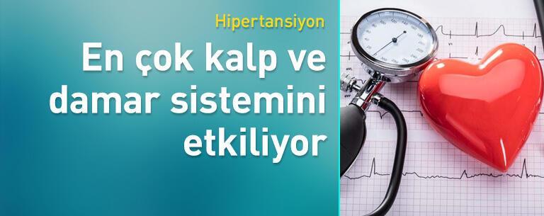 Hipertansiyon, en çok kalp ve damar sistemini etkiliyor